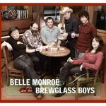 Belle Monroe & Her Brewglass Boys, The Down Beets
